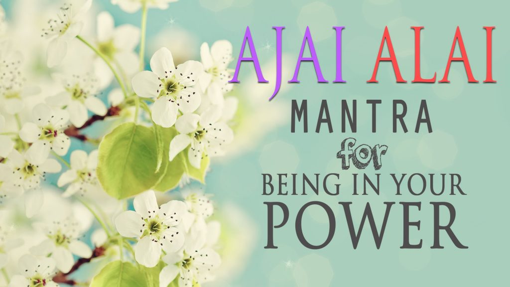 Ajai Alai Mantra – Ik Acharee Chand Mantra