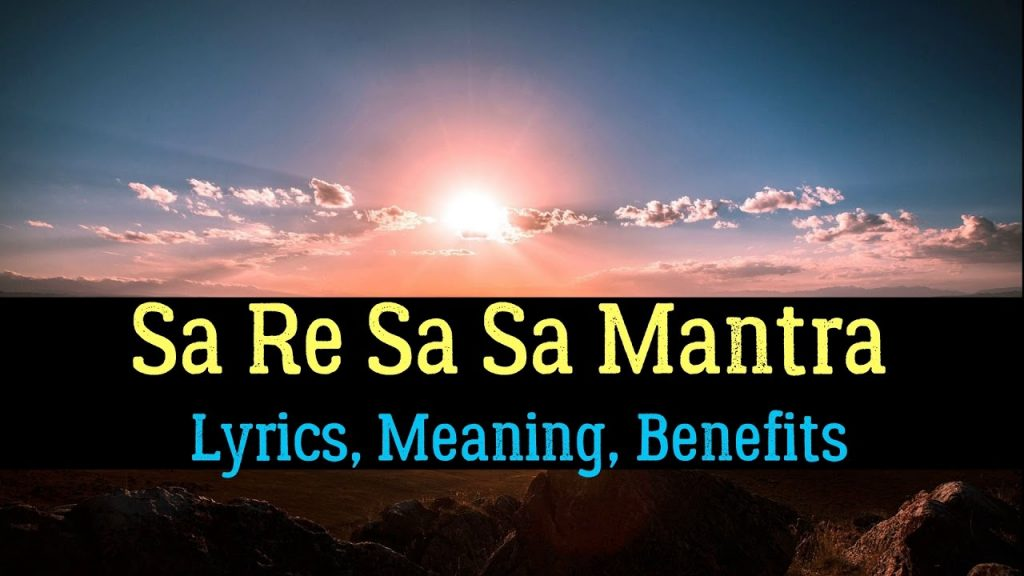 Sa Re Sa Sa Meaning – Antar Naad Mantra