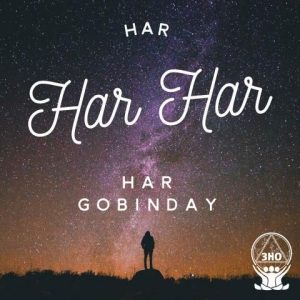 Har Har Har Har Gobinday – A Mantra for New Opportunities